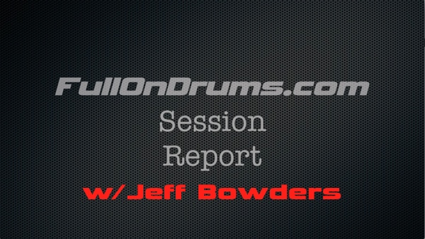 FOD - Session Report - Jeff Bowders 600px